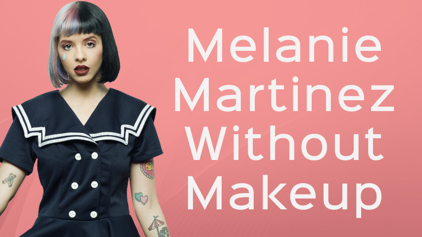 Melanie Martinez Without Makeup
