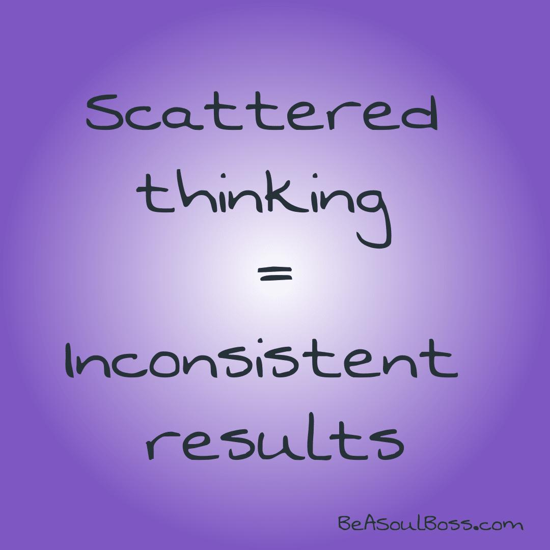Scattered Thinking
