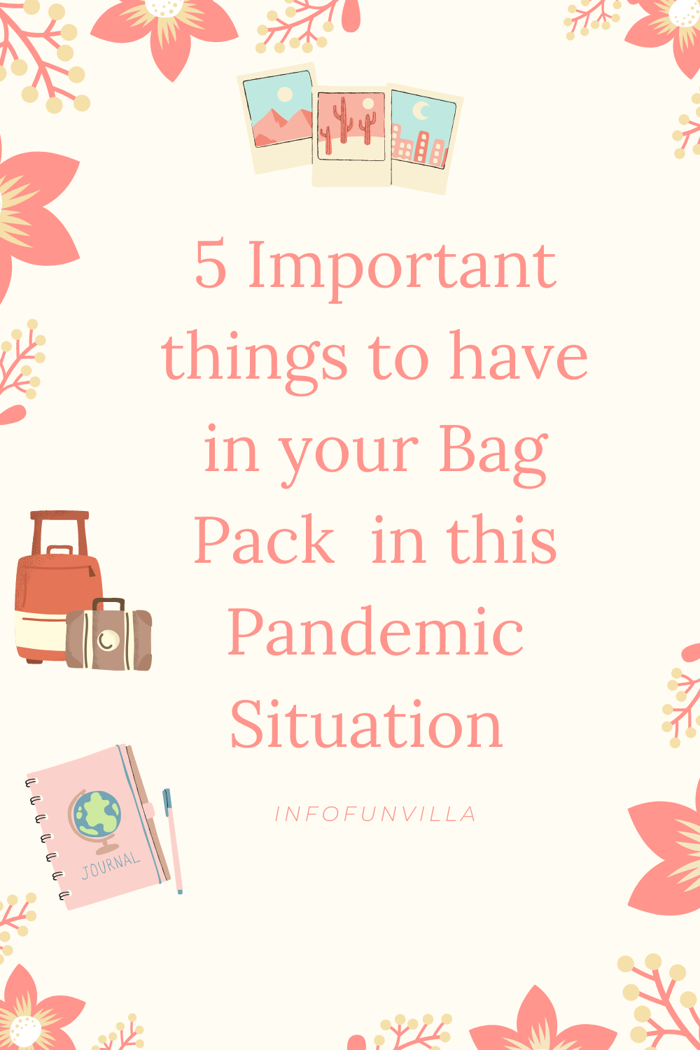5 important things for travel bag pack in this pandemic.