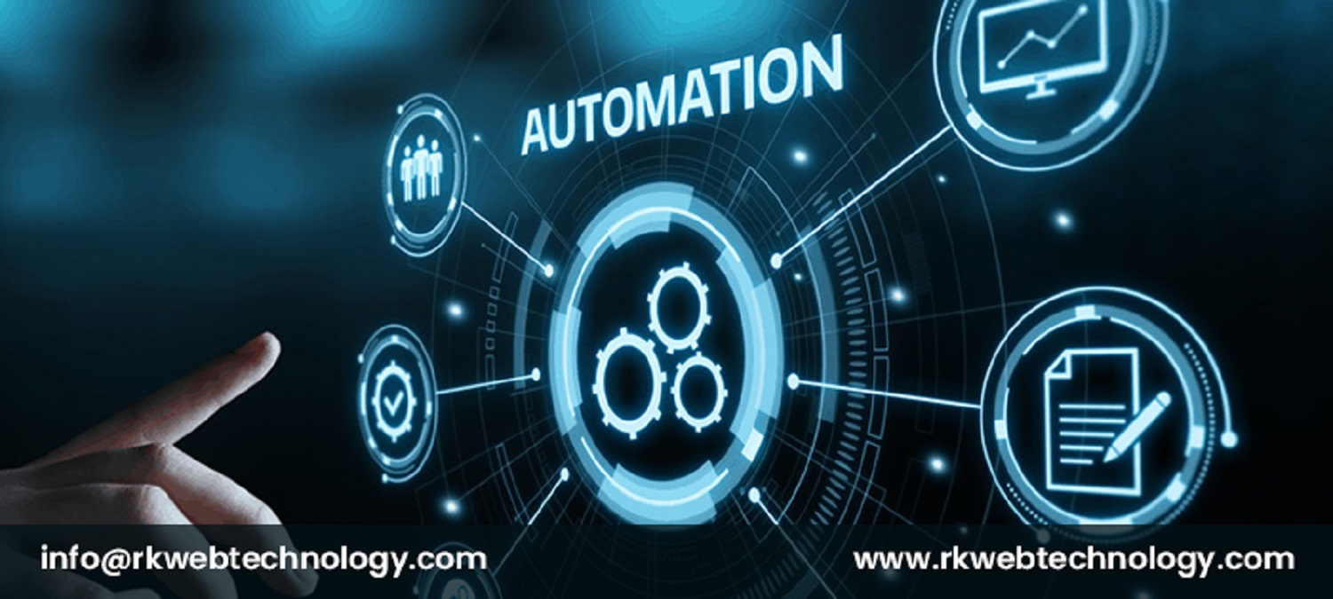 RK WebTechnology helps in showing benefits of automation in business.