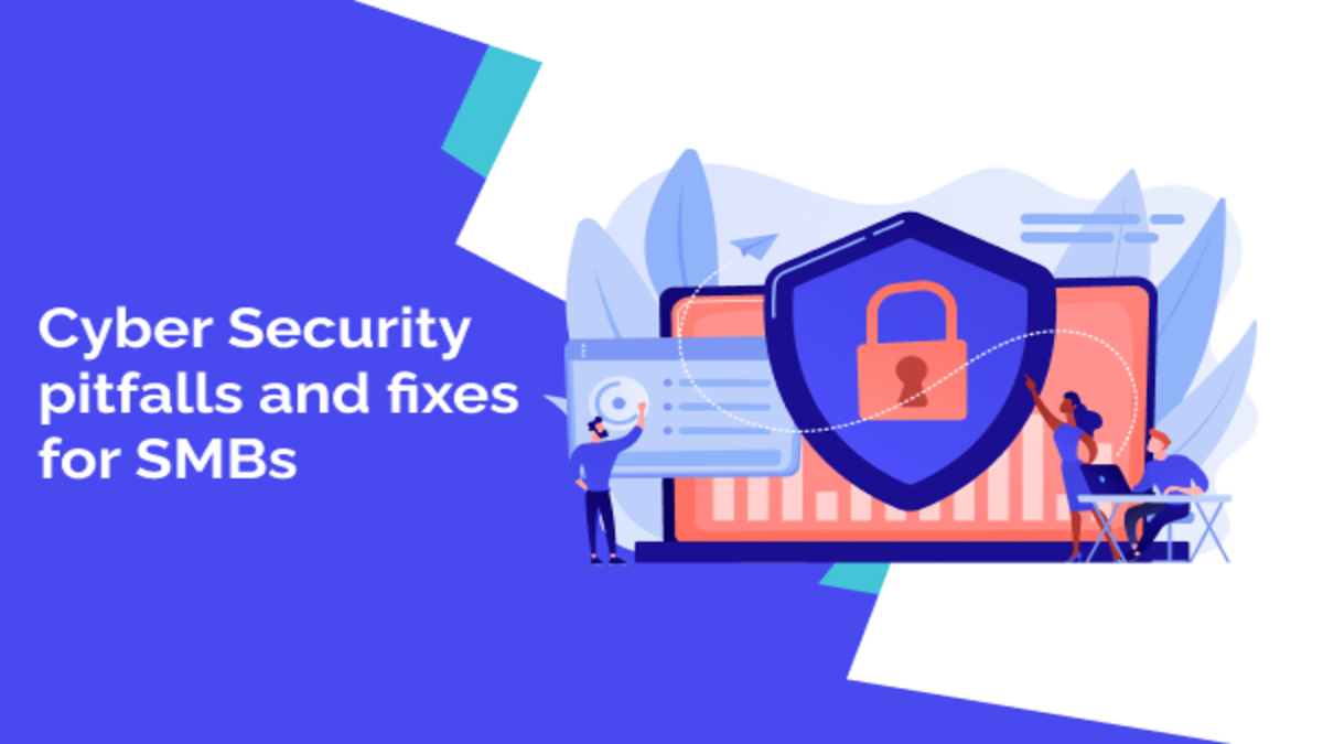Cyber Security Pitfalls and Fixes