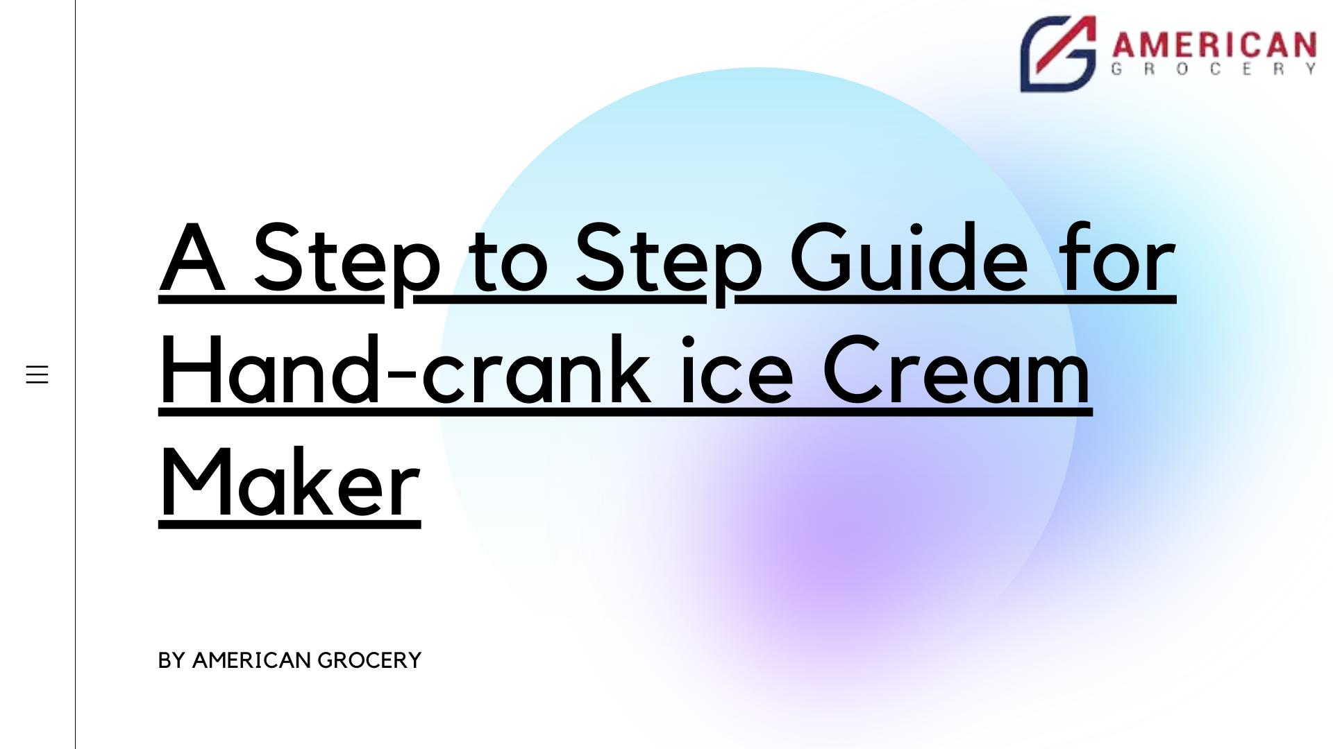best hand crank ice cream maker