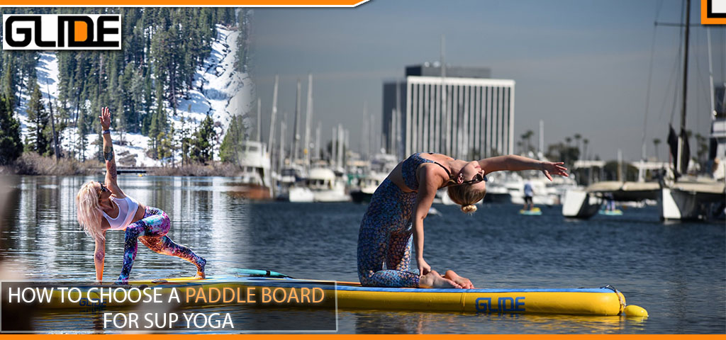 HOW TO CHOOSE A PADDLE BOARD FOR SUP YOGA