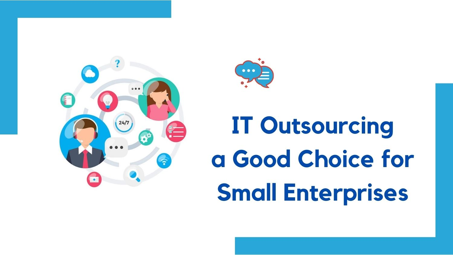 IT Outsourcing is a good choice for Small Enterprises