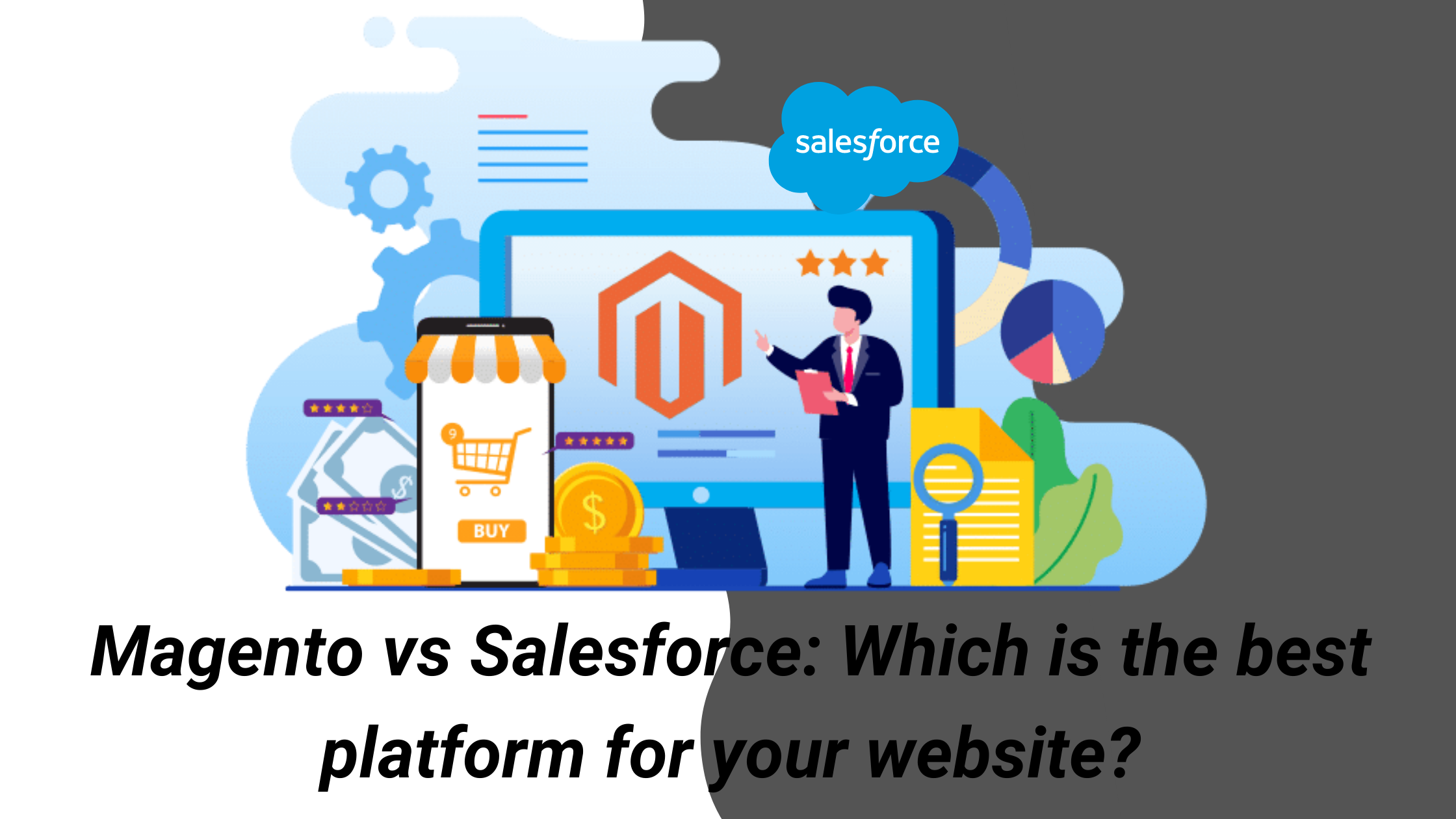 Magento vs Salesforce: Which is the best platform for your website?